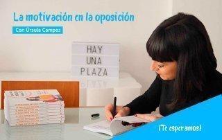 Charla sobre la Motivación en la Oposición con Úrsula Campos: ¡Te esperamos! 1